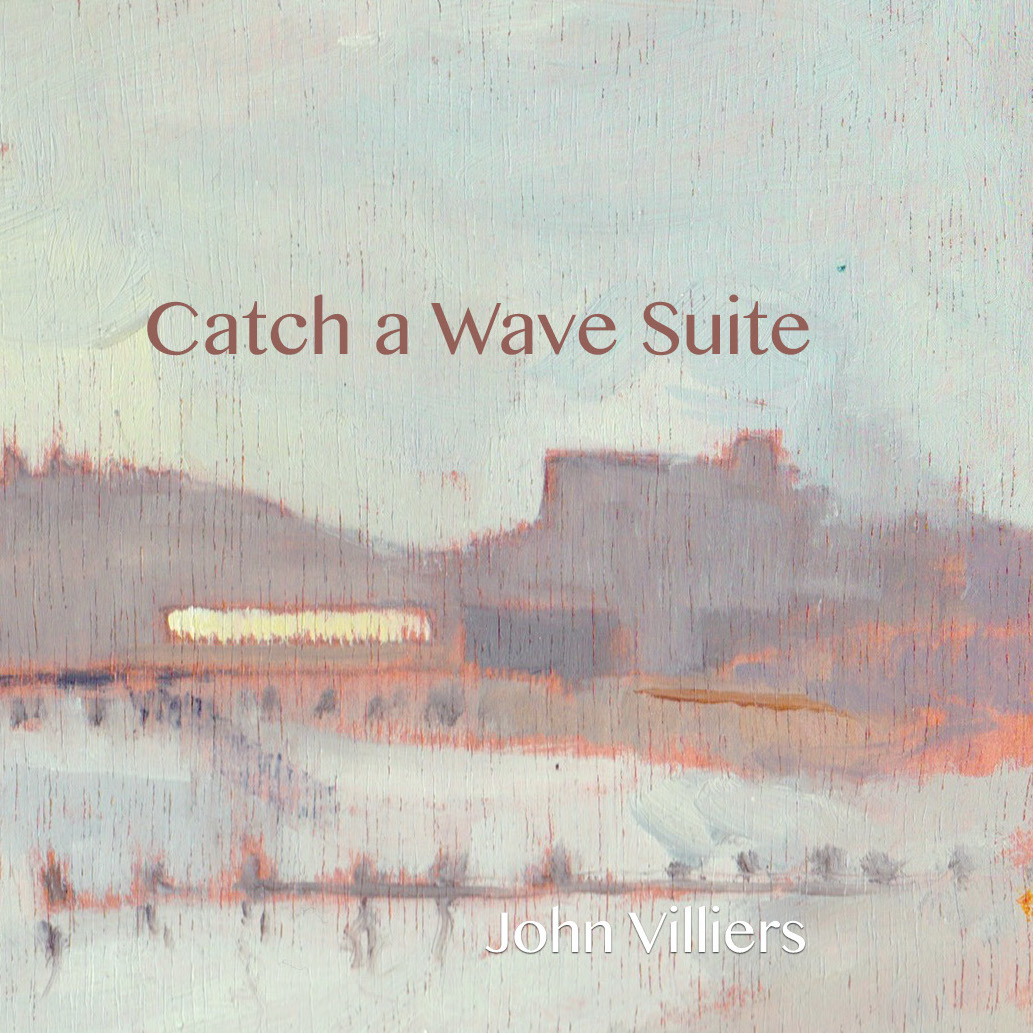John Villiers - Catch a Wave Suite cover