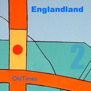 Englandland EP2 - Old Times