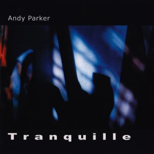 Tranquille - Andy Parker - cover