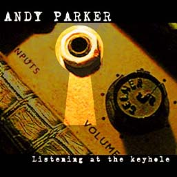 Listening at the Keyhole - Andy Parker