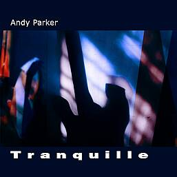 Tranquille - Andy Parker