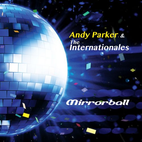Andy Parker and the Internationales - MIRRORBALL cover